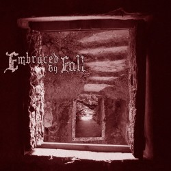 Embraced By Fall - Embraced By Fall [álbum digital]