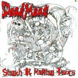 Dead Meat - Stench Of Rotten Years