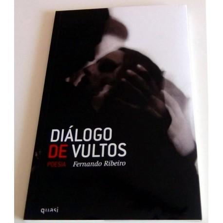 Fernando Ribeiro - Diálogo de Vultos
