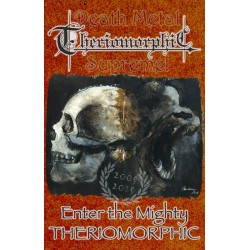 Theriomorphic - Enter The Mighty Theriomorphic