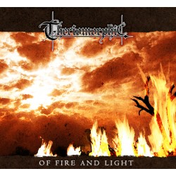 Theriomorphic - Of Fire And Light