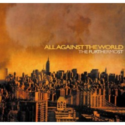 All Against The World - The Furthermost