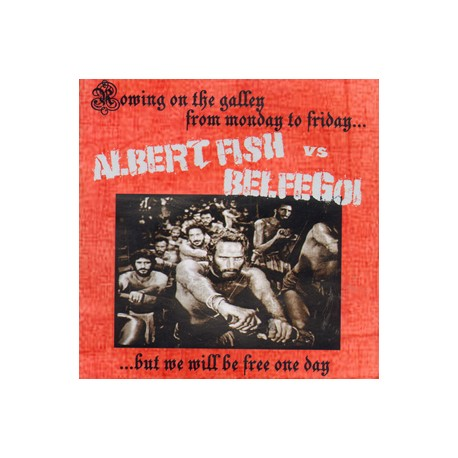 Albert Fish vs. Belphegoi – Rowing on the Galley from Monday to Friday… but We will be Free One Day