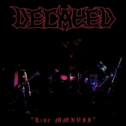 Decayed - Live MMXVII