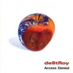 Destroy - Access Denied