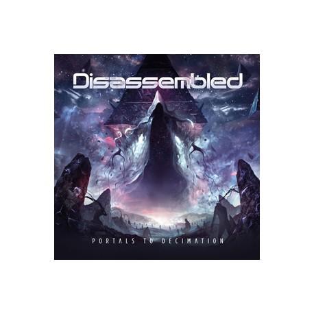 Disassembled - Portals to Decimation