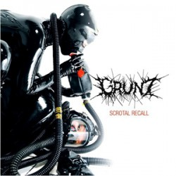 Grunt - Scrotal Recall