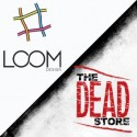 Loom Design / theDEADstore