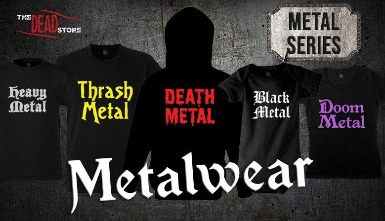 Metalwear - Metal Series